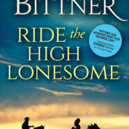 REVIEW: Ride the High Lonesome by Rosanne Bittner