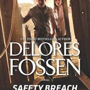 REVIEW: Safety Breach by Delores Fossen