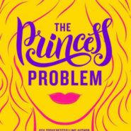 Spotlight & Giveaway: The Princess Problem by Christi Barth