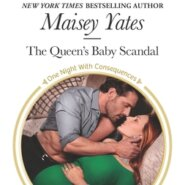 REVIEW: The Queen's Baby Scandal by Maisey Yates