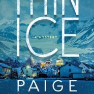 REVIEW: Thin Ice by Paige Shelton
