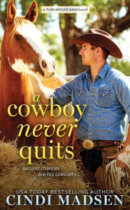 Spotlight & Giveaway: A Cowboy Never Quits by Cindi Madsen