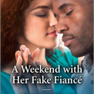 Spotlight & Giveaway: A Weekend with Her Fake Fiance by Traci Douglass