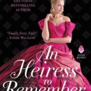REVIEW: An Heiress to Remember by Maya Rodale