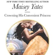 REVIEW: Crowning His Convenient Princess by Maisey Yates