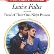 REVIEW: Proof of Their One-Night Passion by Louise Fuller