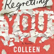 Spotlight & Giveaway: Regretting You by Colleen Hoover