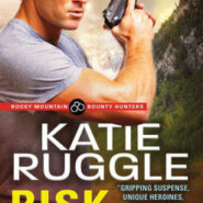 Spotlight & Giveaway: Risk It All by Katie Ruggle