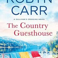 REVIEW: The Country Guesthouse by Robyn Carr