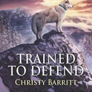 REVIEW: Trained to Defend by Christy Barritt