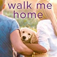 REVIEW: Walk Me Home by Liza Kendall