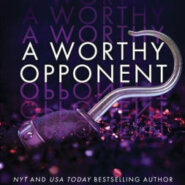 Spotlight & Giveaway: A Worthy Opponent by Katee Robert