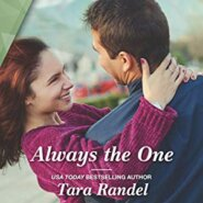 REVIEW: Always the One by Tara Randel