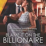 REVIEW: Blame It on the Billionaire by Naima Simone