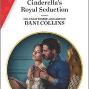 Spotlight & Giveaway: Cinderella's Royal Seduction by Dani Collins