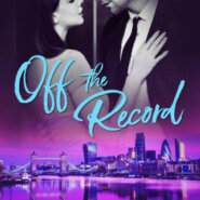 Spotlight & Giveaway: Off the Record by Rebecca Crowley