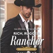 Spotlight & Giveaway: Rich rugged Rancher by Joss Wood