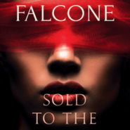 Spotlight & Giveaway: Sold to the King by Carmen Falcone