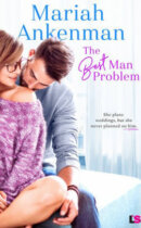 Spotlight & Giveaway: The Best Man Problem by Mariah Ankenman