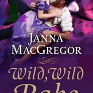 REVIEW: Wild, Wild Rake by Janna MacGregor