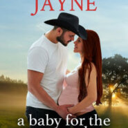 Spotlight & Giveaway: A Baby for the Texas Cowboy by Sinclair Jayne