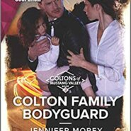 REVIEW: Colton Family Bodyguard by Jennifer Morey