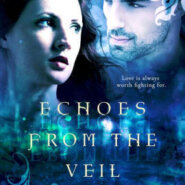 Spotlight & Giveaway: Echoes from the Veil by Colleen Halverson