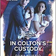 REVIEW: In Colton's Custody by Dana Nussio