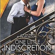 Spotlight & Giveaway: One Little Indiscretion by Joss Wood