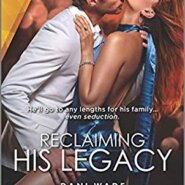 REVIEW: Reclaiming His Legacy  by Dani Wade