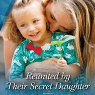 REVIEW: Reunited by Their Secret Daughter by Emily Forbes
