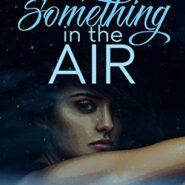 REVIEW: Something in the Air by L.H. Cosway