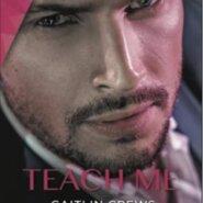 REVIEW: Teach Me by Caitlin Crews