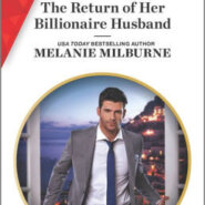 Spotlight & Giveaway: The Return of Her Billionaire Husband by Melanie Milburne