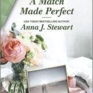 Spotlight & Giveaway: A Match Made Perfect by Anna J Stewart
