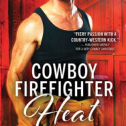 Spotlight & Giveaway: Cowboy Firefighter Heat by Kim Redford