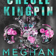 REVIEW: Creole Kingpin by Meghan March