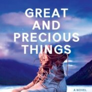 REVIEW: Great and Precious Things by Rebecca Yarros