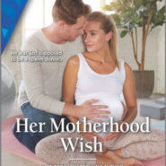 Spotlight & Giveaway: Her Motherhood Wish by Tara Taylor Quinn