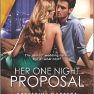 REVIEW: Her One Night Proposal by Katherine Garbera