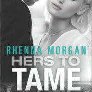 Spotlight & Giveaway: Hers to Tame by Rhenna Morgan