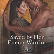 REVIEW: Saved by Her Enemy Warrior  by Greta Gilbert