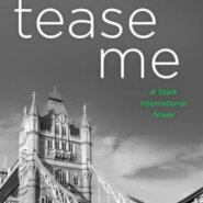 Spotlight & Giveaway: Tease Me by J. Kenner