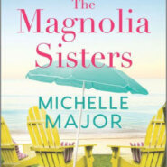 Spotlight & Giveaway: The Magnolia Sisters by Michelle Major