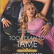 REVIEW: Too Texan to Tame by Janice Maynard