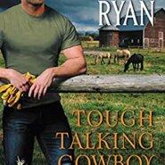 REVIEW: Tough Talking Cowboy: Wild Rose Ranch by Jennifer Ryan