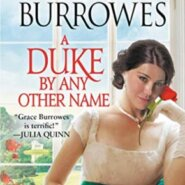 REVIEW: A Duke by Any Other Name by Grace Burrowes