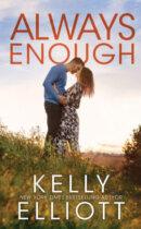 Spotlight & Giveaway: Always Enough by Kelly Elliott