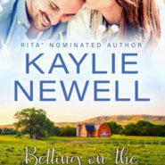 Spotlight & Giveaway: Betting on the Bull Rider by Kaylie Newell