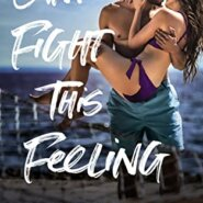 Spotlight & Giveaway: Can't Fight This Feeling by Claire Hastings
